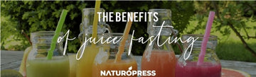 The Benfits of Juice Fasting