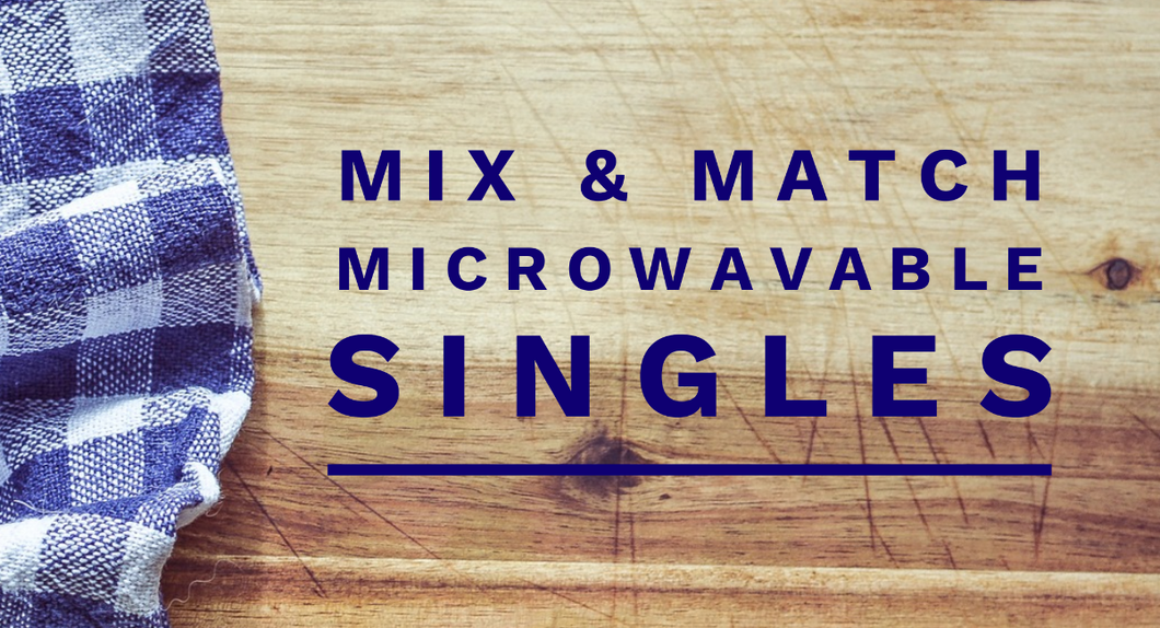 Mix-and-Match Microwave Singles (July menu)
