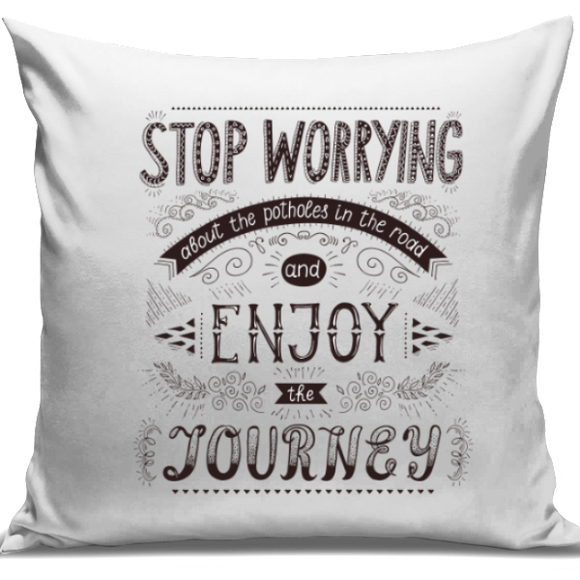 Enjoy The Journey Cushion Cover