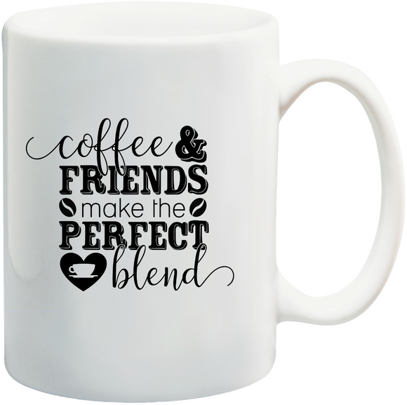Coffee & Friends Make The Perfect Blend Mug
