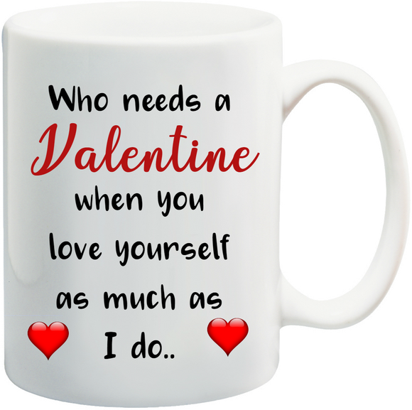 'When You Love Yourself' Personalised Mug