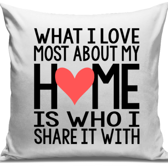 Love Most About Home Cushion Cover