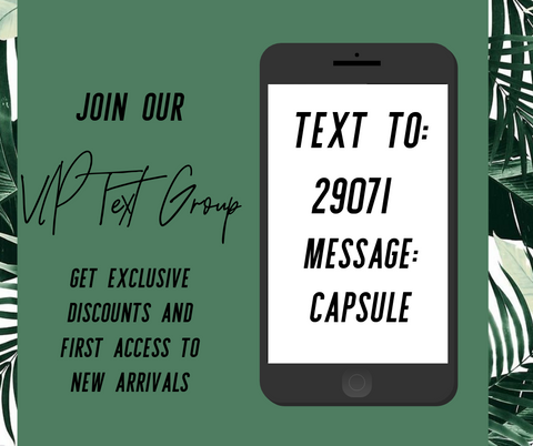 The Capsule VIP Text Group