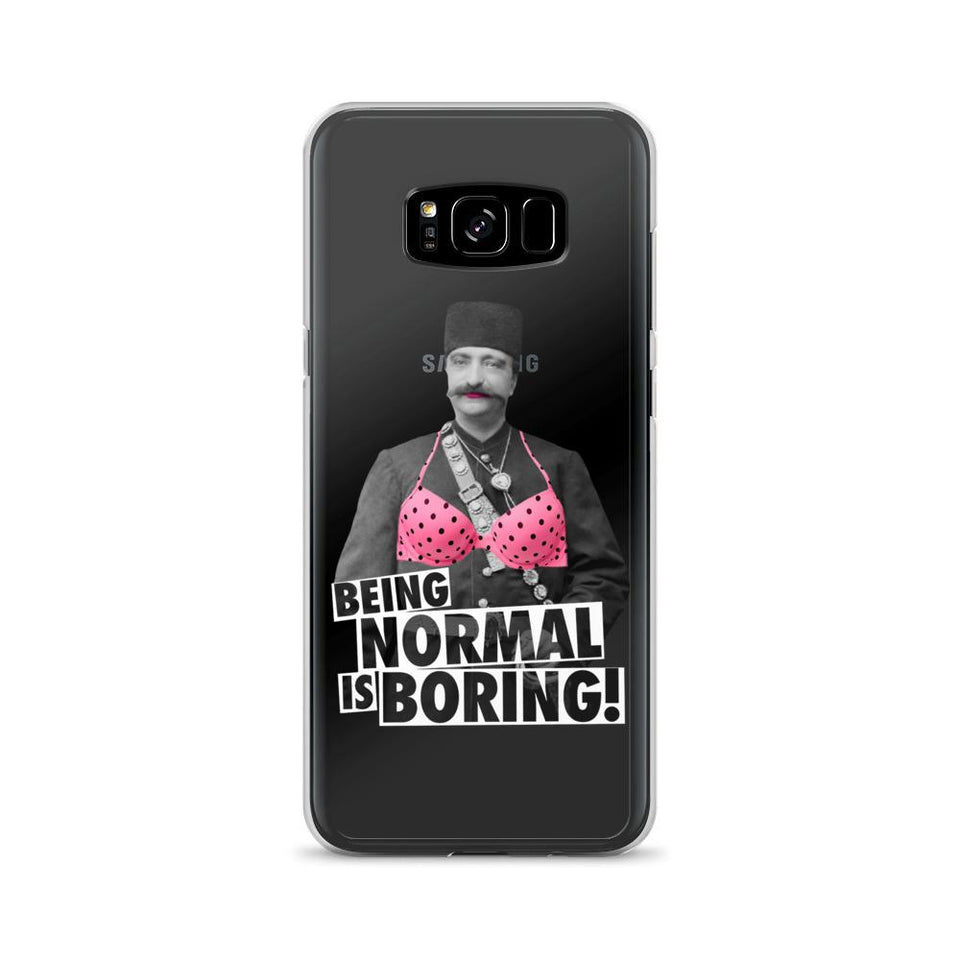 Being Normal Is Boring! - Galaxy S8+ - Samsung Case Geev Thegeev.com
