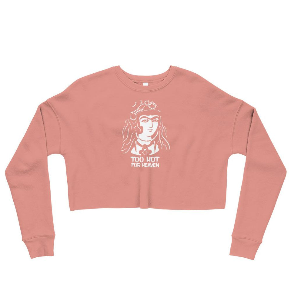 Too Hot For Heaven Crop Sweatshirt - Mauve / S - Crop Sweatshirt Geev Thegeev.com