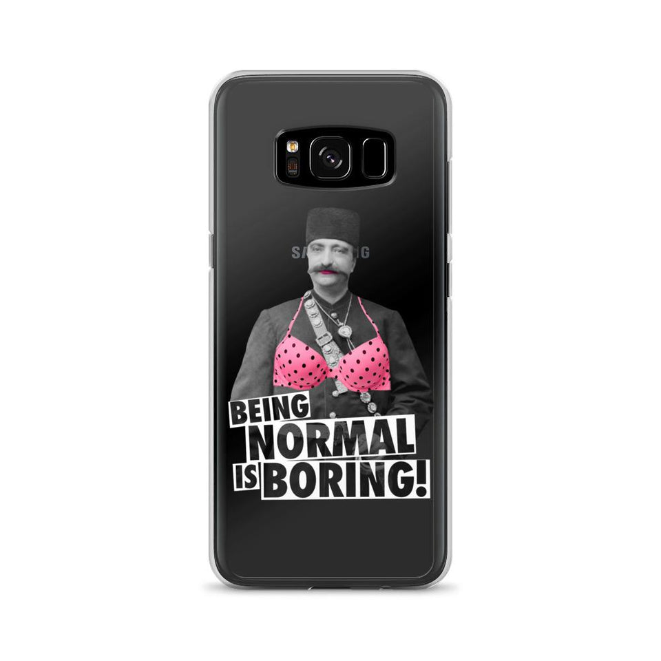 Being Normal Is Boring! - Galaxy S8 - Samsung Case Geev Thegeev.com