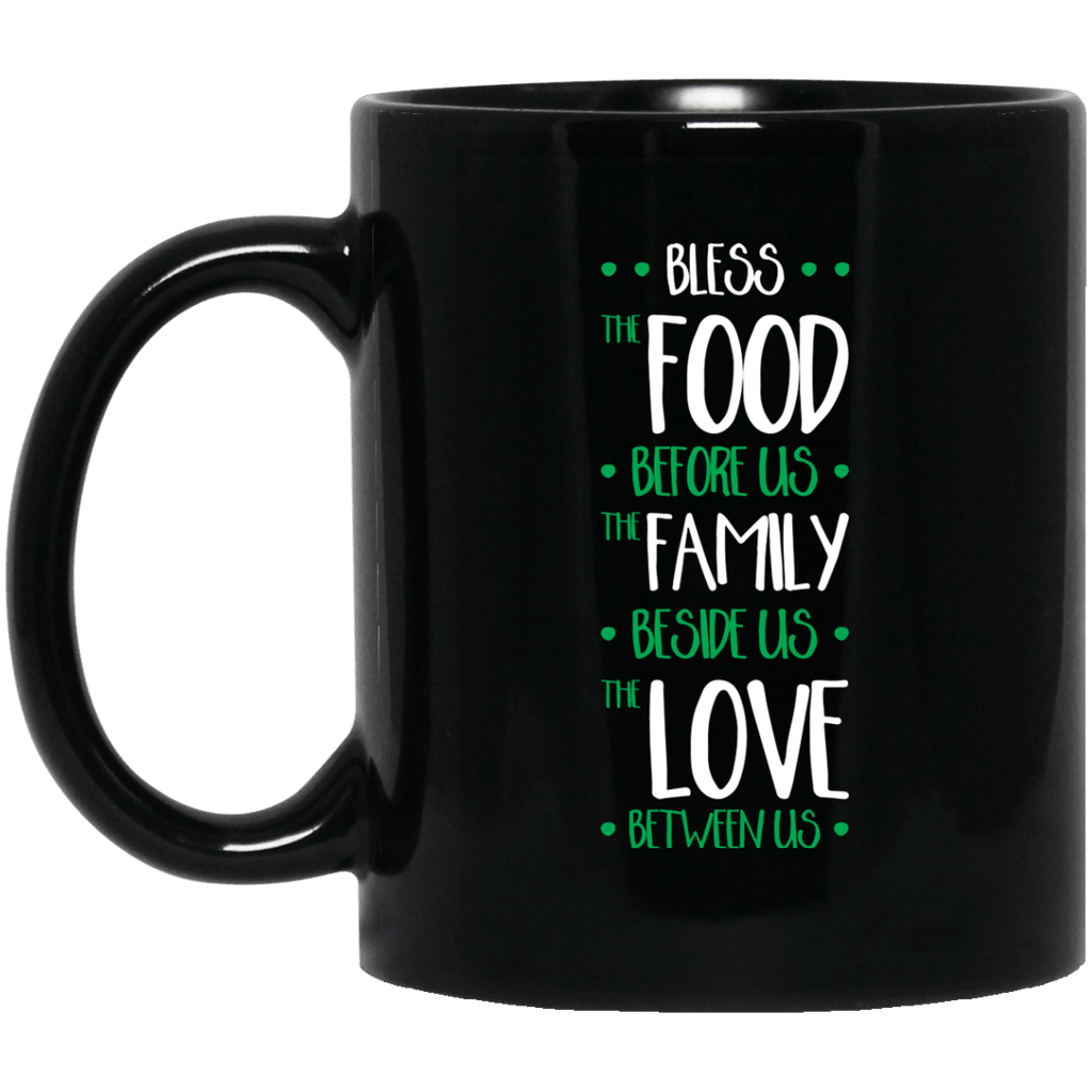 Bless the food before us Black Mug