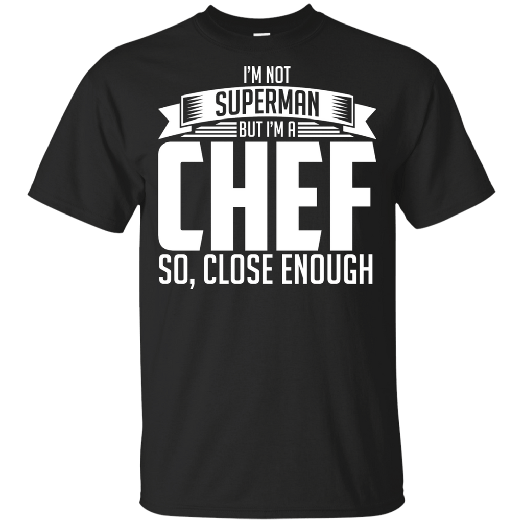 Chef I'm Not Superman Youth T-Shirt