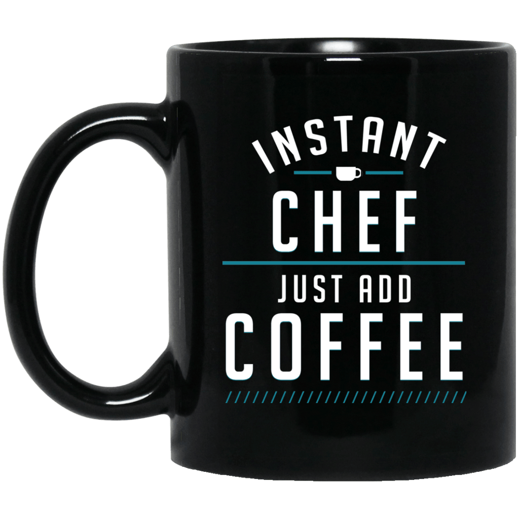 Instant Chef Just Add Coffee Black Mug