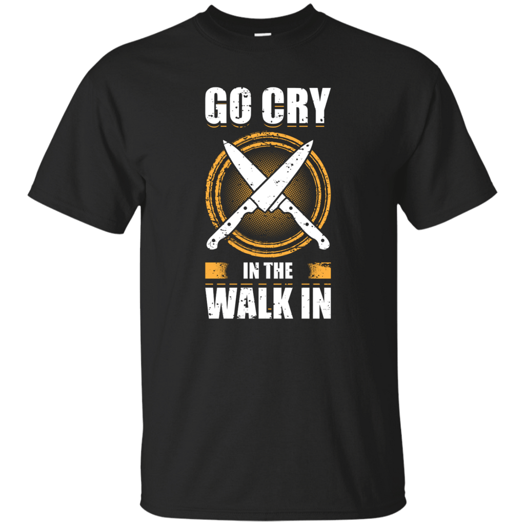 Go Cry in the Walk In T-Shirt