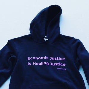 FreeFrom Sweatshirt: Economic Justice is Healing Justice