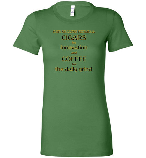 Our Success Formula Cigars and Coffee - Bella Ladies Favorite Tee T-Shirt