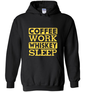 Coffee Work Whiskey Sleep - Gildan Heavy Blend Hoodie