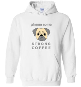 Gimme Some Strong Coffee - Gildan Heavy Blend Hoodie