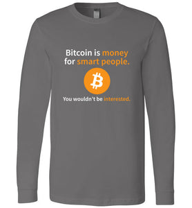 Bitcoin is Money for Smart People - Canvas Long Sleeve Shirt