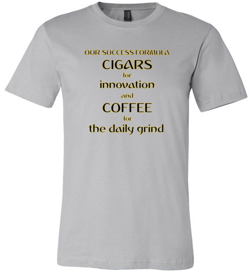 Our Success Formula Cigars and Coffee - Canvas T-Shirt