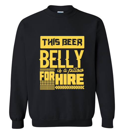 Beer Belly for Hire - Gildan Crewneck Sweatshirt