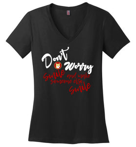Don't Worry Smile - Ladies V-Neck