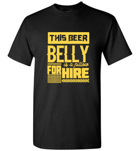 Beer Belly for Hire - Gildan Short Sleeve T-Shirt