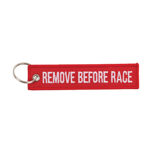 Remove Before Race Keychain