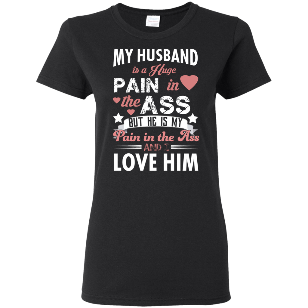 HUSBAND PAIN G500L Gildan Ladies' 5.3 oz. T-Shirt