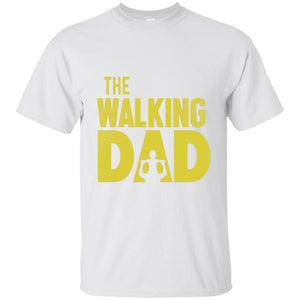 The Walking Dad Cotton T-Shirt