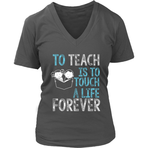 Image of To Teach Is To Touch A Life Forever