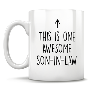 This Is One Awesome Son-In-Law Mug