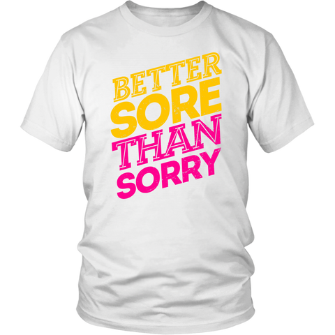 Image of Better Sore Than Sorry