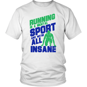 Running Is A Mental Sport And We're All Insane