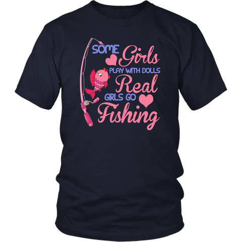 Image of Some Girls Play With Dolls Real Girls Go Fishing
