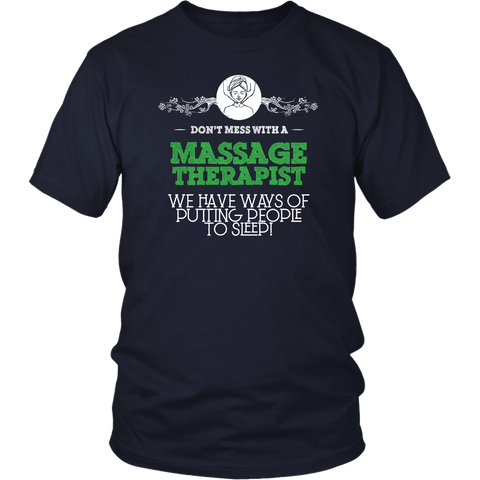 Don't Mess With A Massage Therapist We Have Ways Of Putting People To Sleep