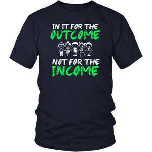 In It For The Outcome Not For The Income