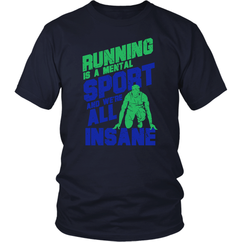 Image of Running Is A Mental Sport And We're All Insane