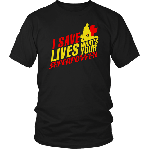 I Save Lives What's Your Superpower