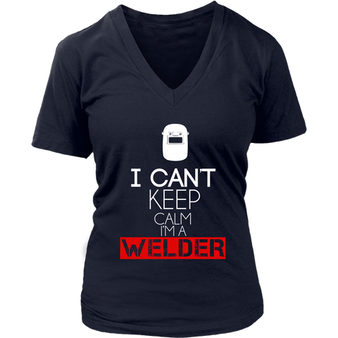 Image of I Can't Keep Calm I'm A Welder