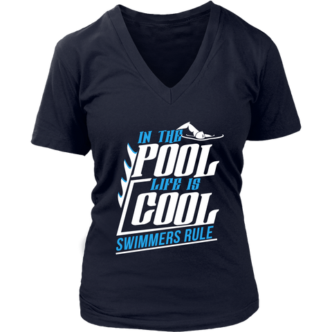 Image of In The Pool Life Is Cool Swimmers Rule