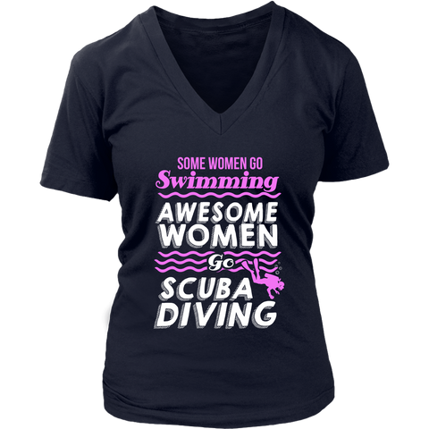 Image of Some Women Go Swimming Awesome Women Go Scuba Diving
