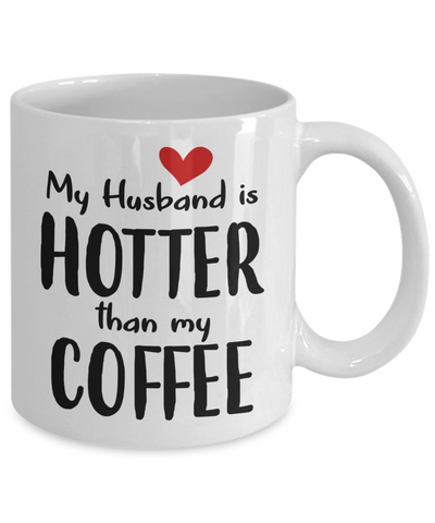 Image of My Husband Is Hotter Than My Coffee, Mug