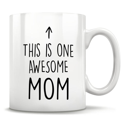 Image of This Is One Awesome Mom - Mug