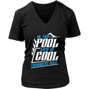 In The Pool Life Is Cool Swimmers Rule