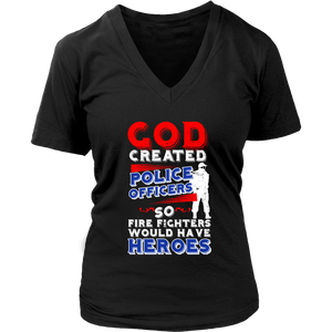 God Created Police Officers So Firefighters Would Have Heroes