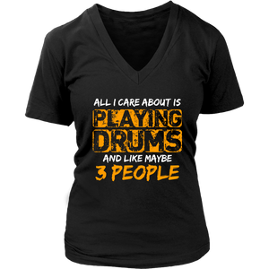 All I Care About Is Playing Drums And Like Maybe Three People