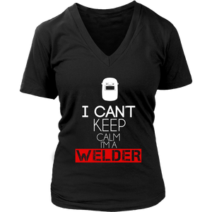 I Can't Keep Calm I'm A Welder