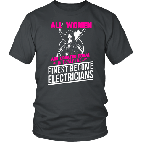 All Women Are Created Equal But Only The Finest Become Electricians