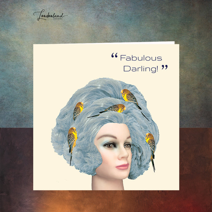 Blue Bird Nest, Fabulous Darling  Hairdresser Greeting Card