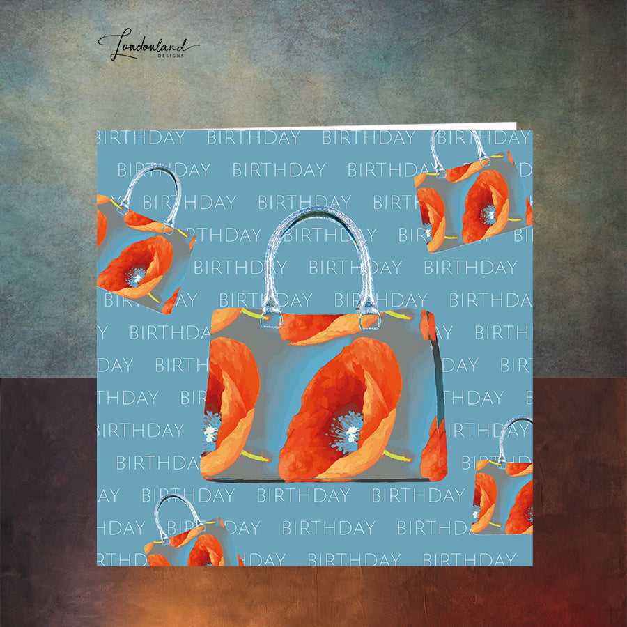 Buy The Bag, Repeat... Birthday card Poppy on Handbags