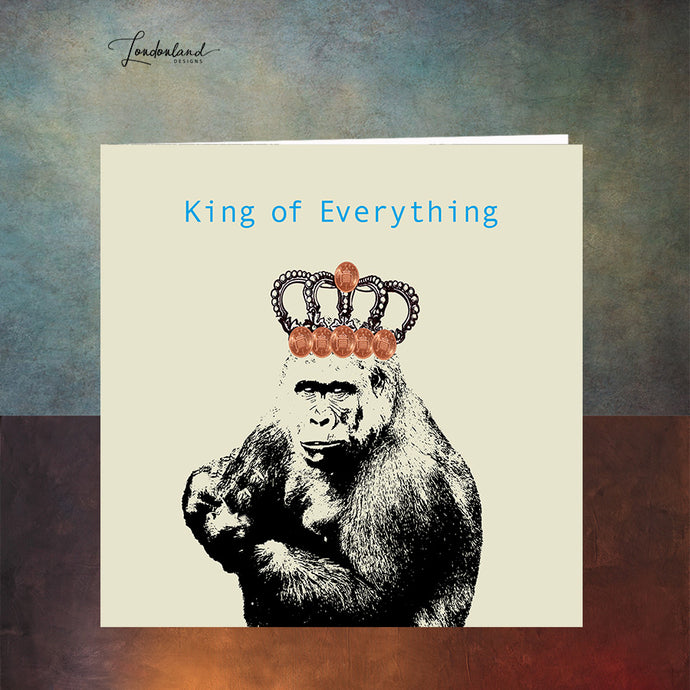 King of Everything Greeting Card