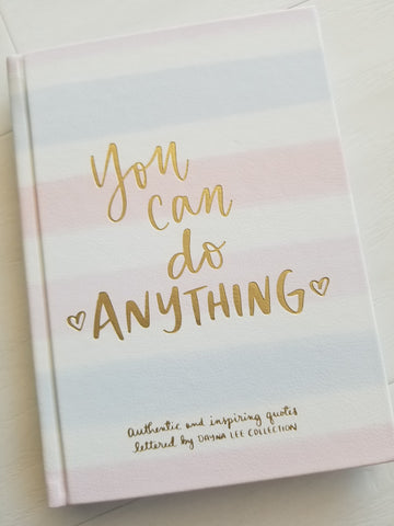 You Can Do Anything -  Journal
