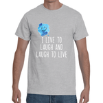 From the LAUGH collection: I live to laugh and laugh to live - Men's tshirt